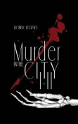 Murder in the City I & II