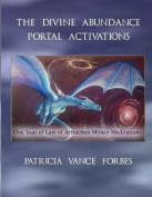 The Divine Abundance Portal Activations