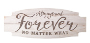 Always & Forever No Matter What Whitewash 4.5 x 2 Wood Inspirational Magnet