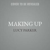 Making Up (London Celebrities) [Audio]
