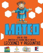 Ministerio Esgrima Biblico Infantil, Lecciones y Preguntas - Mateo [Spanish]