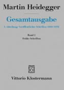 Martin Heidegger, Fruhe Schriften (1912-1916)  [GER]