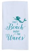 Lifes A Beach Enjoy the Waves Mermaid Sparkle Glitter Kitchen Flour Sack Towel