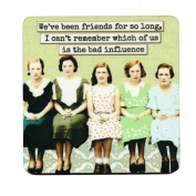 We've been friends for so long, I can't remember which of us is the bad influence. Retro Humour Single Mug Coaster