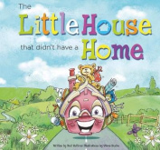 The Little House that didn't have a home