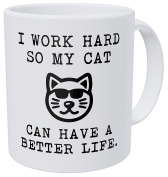Aviento Funny Coffee Mug I Work Hard So My Cat Can Have A Better Life 330mls 490 Grammes Ultra White AAA