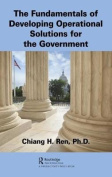The Fundamentals of Developing Operational Solutions for the Government