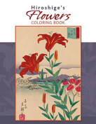 Hiroshige Flowers Japanese Colouring Book