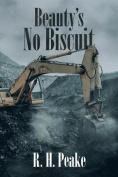 Beauty's No Biscuit