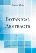 Botanical Abstracts, Vol. 6