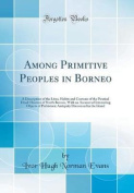 Among Primitive Peoples in Borneo
