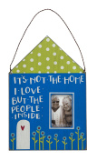Primitives by Kathy Mini Frame, It's Not The Home, 23cm by 17cm