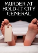 Murder at Hold-it General - murder mystery game for 8 players