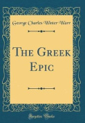 The Greek Epic