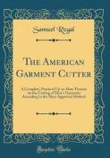 The American Garment Cutter