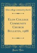 Elon College Community Church Bulletin, 1988