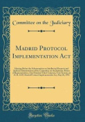Madrid Protocol Implementation ACT