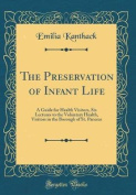 The Preservation of Infant Life