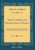 The Cumberland Presbyterian Digest
