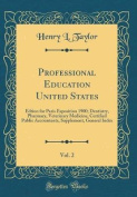 Professional Education United States, Vol. 2