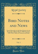 Bird Notes and News, Vol. 3