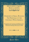 Overview of Small Business Tax Proposals in the Contract with America