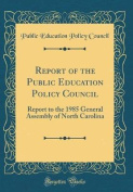 Report of the Public Education Policy Council