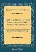 The Small Business Owner's Perspective on the Small Business Administration