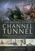 The History of The Channel Tunnel