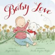 Baby Love (Classic Board Books) [Board book]