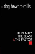 The Beauty, the Beast and the Pastor
