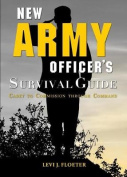 New Army Officer's Survival Guide