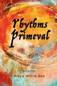 Rhythms Primeval