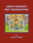 Sniffy McNose's Best Thanksgiving