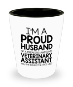 Funny Veterinary assistant Gifts White Ceramic Shot Glass - I'm a Proud Husband of a Freaking Awesome Veterinary assistant - Best Inspirational Gifts