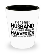 Funny Harvester Gifts White Ceramic Shot Glass - I'm a Proud Husband of a Freaking Awesome Harvester - Best Inspirational Gifts and Sarcasm