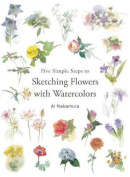 Five Simple Steps to Sketching Flowers with Watercolors