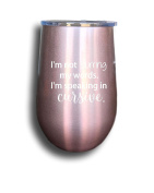 I'm not slurring my words I'm speaking in cursive cup 350ml ROSE GOLD stainless steel wine coffee water drink tumbler with decal