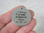 1 Thank you for raising the woman of my dreams stainless steel pendant JS3-16