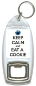 Keep Calm And Eat A Cookie - Bottle Opener Keyring