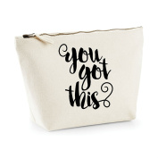 You Got This Motivational Confident Statement Make Up Bag - Cosmetic Canvas Case