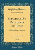 Grandeur Et D'Cadence de Rome, Vol. 5 [FRE]