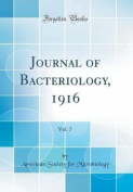 Journal of Bacteriology, 1916, Vol. 7