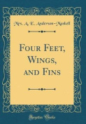 Four Feet, Wings, and Fins