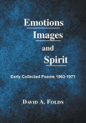 Emotions, Images, and Spirit