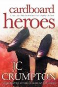 Cardboard Heroes
