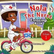 Nola the Nurse Vol 1 Coloring Book