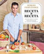 Receta a Receta / Recipe by Recipe [Spanish]