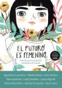El Futuro Es Femenino [Spanish]