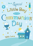 For a Special Little Boy on Your Communion Day ~ First Holy Communion Boys